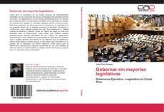 Bookcover of Gobernar sin mayorías legislativas