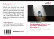 Copertina di Resiliencia en Mujeres en Situación de Violencia Doméstica
