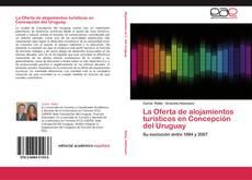 Buchcover von La Oferta de alojamientos turísticos en Concepción del Uruguay