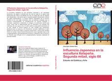 Capa do livro de Influencia Japonesa en la escultura Xalapeña. Segunda mitad, siglo XX