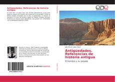 Bookcover of Antigüedades. Referencias de historia antigua