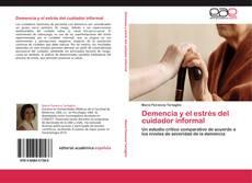 Bookcover of Demencia y el estrés del cuidador informal