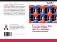 Bookcover of Transición de Fase de la Conductividad del Electrólito Sólido AgI