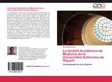 Portada del libro de La Unidad Académica de Medicina de la Universidad Autónoma de Nayarit