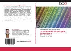 Обложка La autonomía en el sujeto gay cubano