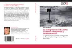 Bookcover of La inmigración en España: Cobertura mediática y Debate Político