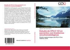Bookcover of Estudio de HTLV-1/2 en pacientes con trastornos oncohematológicos