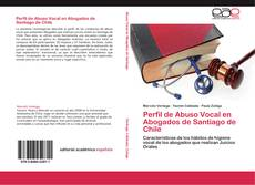 Bookcover of Perfil de Abuso Vocal en Abogados de Santiago de Chile