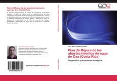 Bookcover of Plan de Mejora de los abastecimientos de agua de Osa (Costa Rica)