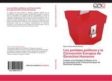 Portada del libro de Los partidos políticos y la Convención Europea de Derechos Humanos