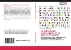 Bookcover of La Estimulación Multisensorial en un Espacio Snoezelen