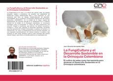 Capa do livro de La FungiCultura y el Desarrollo Sostenible en la Orinoquia Colombiana