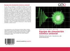 Equipo de simulación sísmica uniaxial的封面