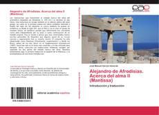 Alejandro de Afrodisias. Acerca del alma II (Mantissa) kitap kapağı