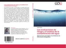 Bookcover of Las evaluaciones de riesgo y el análisis de la contaminación del agua