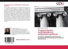 Portada del libro de Fragmentación, incertidumbre y ambiciones políticas