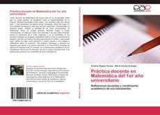 Bookcover of Práctica docente en Matemática del 1er año universitario