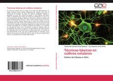 Bookcover of Técnicas básicas en cultivos celulares