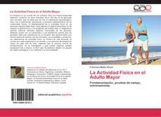 Copertina di La Actividad Física en el Adulto Mayor