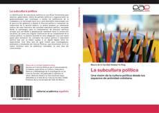 Bookcover of La subcultura política