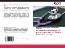 Buchcover von El papel de los comités de ética asistencial en Galicia