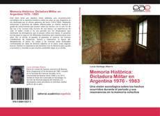 Buchcover von Memoria Histórica: Dictadura Militar en Argentina 1976 - 1983