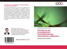 Copertina di Semilleros de investigación: Fundamentación conceptual y didáctica