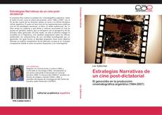 Bookcover of Estrategias Narrativas de un cine post-dictatorial