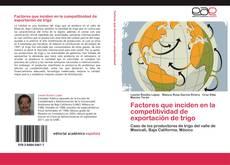 Bookcover of Factores que inciden en la competitividad de exportación de trigo