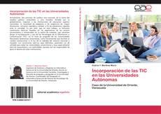 Portada del libro de Incorporación de las TIC en las Universidades Autónomas