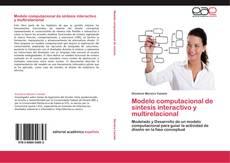 Bookcover of Modelo computacional de síntesis interactivo y multirelacional