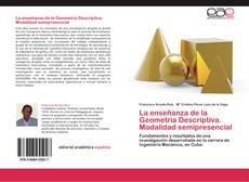 Bookcover of La enseñanza de la Geometría Descriptiva. Modalidad semipresencial