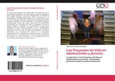 Bookcover of Los Proyectos de Vida en adolescentes y jóvenes