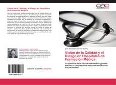 Visión de la Calidad y el Riesgo en Hospitales de Formación Médica kitap kapağı