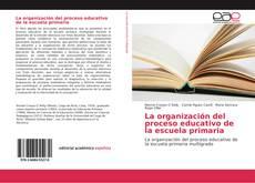 Portada del libro de La organización del proceso educativo de la escuela primaria