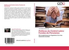 Bookcover of Políticas de Control sobre Fondos de Pensiones