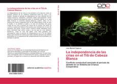 Copertina di La independencia de las crías en el Tití de Cabeza Blanca
