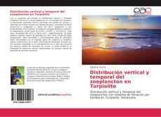 Copertina di Distribución vertical y temporal del zooplancton en Turpialito