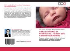 Buchcover von V.M y uso de O2 en Prematuros Tratados con Cafeína o Aminofilina