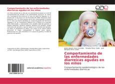 Portada del libro de Comportamiento de las enfermedades diarreicas agudas en los niños