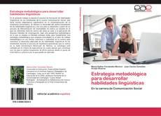 Estrategia metodológica para desarrollar habilidades lingüísticas的封面
