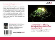 Portada del libro de La información difusa y otros temas del desarrollo organizacional