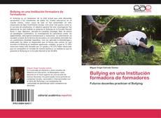 Bookcover of Bullying en una Institución formadora de formadores
