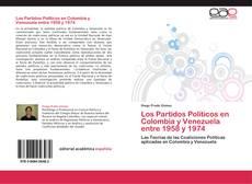Обложка Los Partidos Políticos en Colombia y Venezuela entre 1958 y 1974
