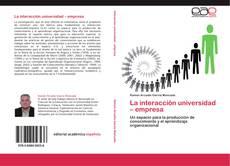 Обложка La interacción universidad – empresa