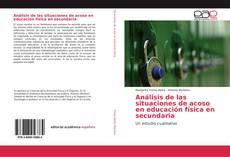Bookcover of Análisis de las situaciones de acoso en educación física en secundaria