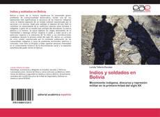 Bookcover of Indios y soldados en Bolivia