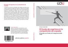 Bookcover of El fondo de esgrima en la competición de espada