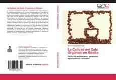 La Calidad del Café Orgánico en México的封面