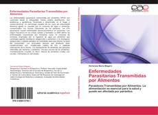 Buchcover von Enfermedades Parasitarias Transmitidas por Alimentos